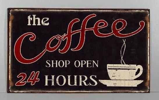 Plechová maxi cedule Coffee shop open - 24 hours