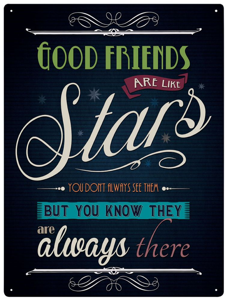 Plechová cedule Good friends are like Stars