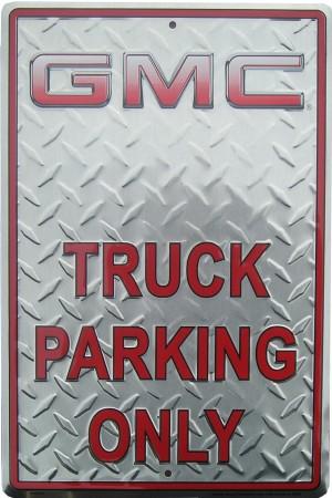 Plechová cedule GMC Truck parking only