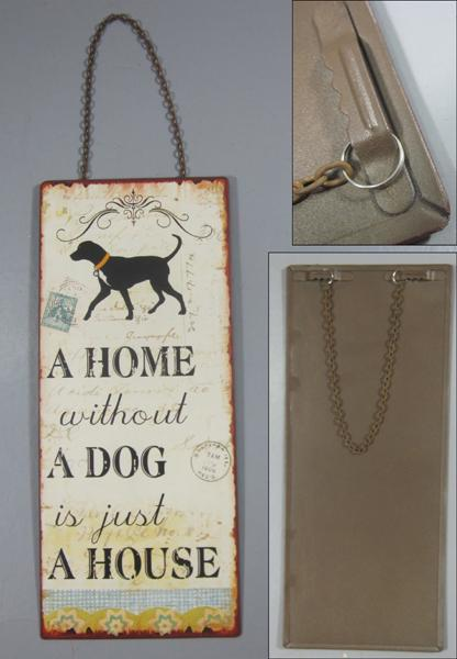 Plechová cedule A home witnout a dog is just a house