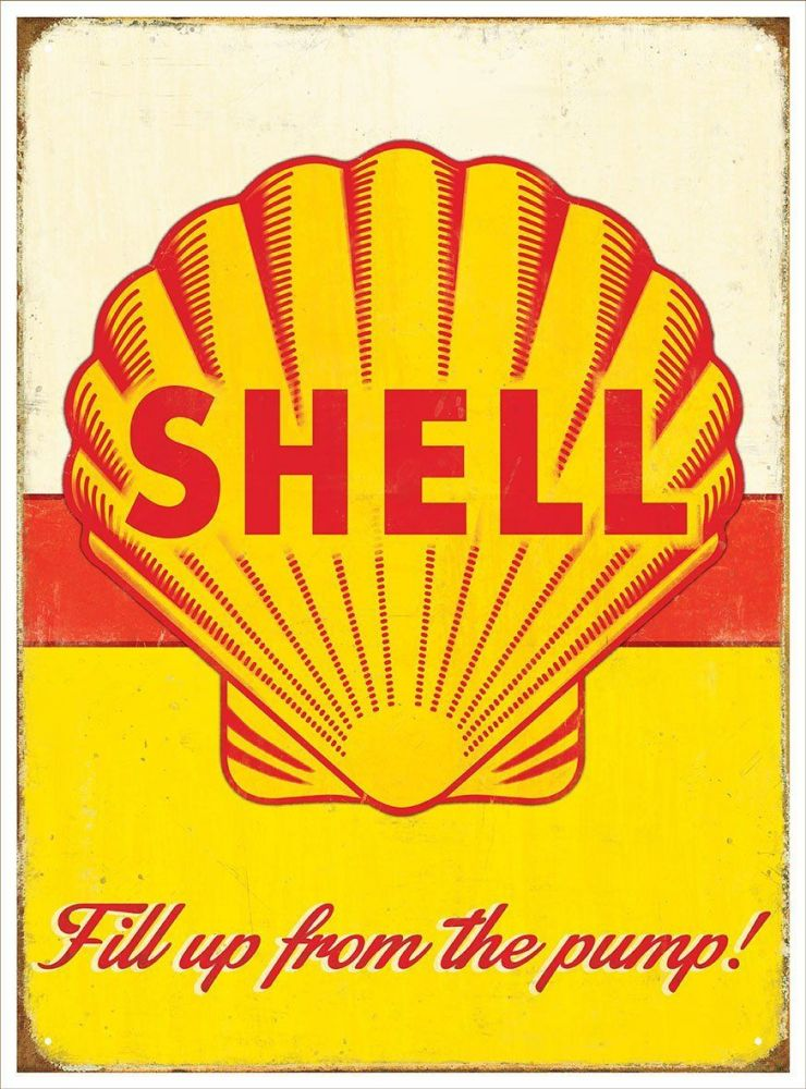 Plechová cedule Shell ( fill up from the pump )