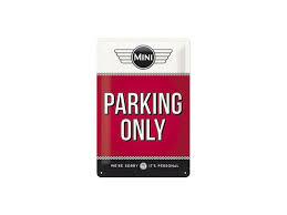 Plechová cedule Mini parking only