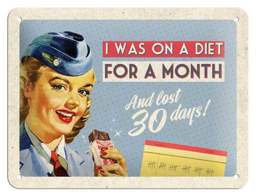 Plechová retro cedule I was on a diet for a month and lost 30 days!