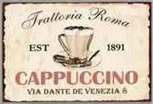 Plechová cedule Trattoria Roma - Cappuccino (Coffee)