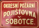 Originální starožitná plechová cedule Okresní požární pojišťovna v Sobotce