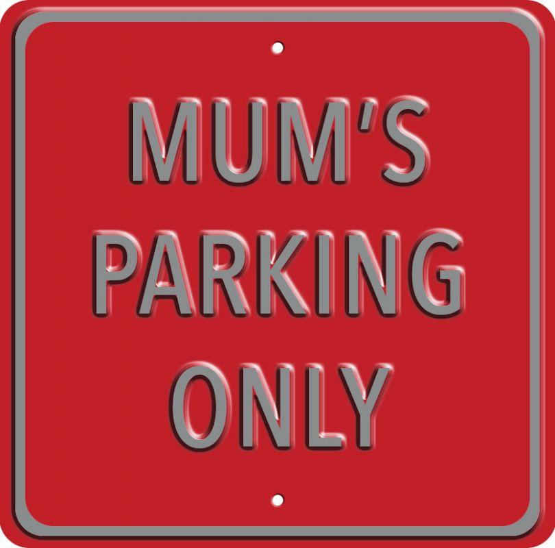 Plechová cedule Mums parking only
