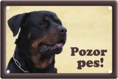 Plechová cedulka Rotvajler Pozor pes