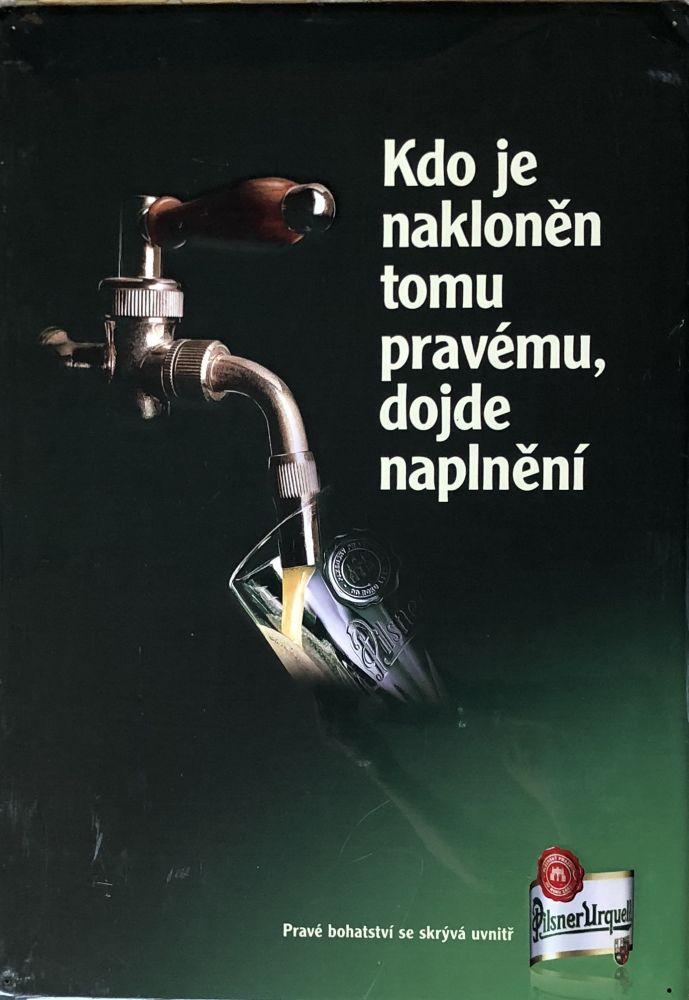 Originální plechová cedule Pilsner Urquell Kdo je nakloněn tomu pravému, dojde naplnění