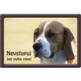 Plechová cedulka Bígl - Beagle Nevstupuj bez mého pána