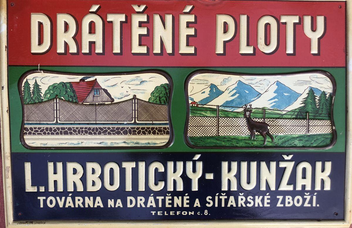 Originální starožitná plechová cedule Drátěné ploty Hrobotický - Kunžak