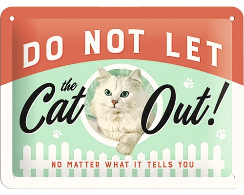 Plechová retro cedulka Do not let the cat out