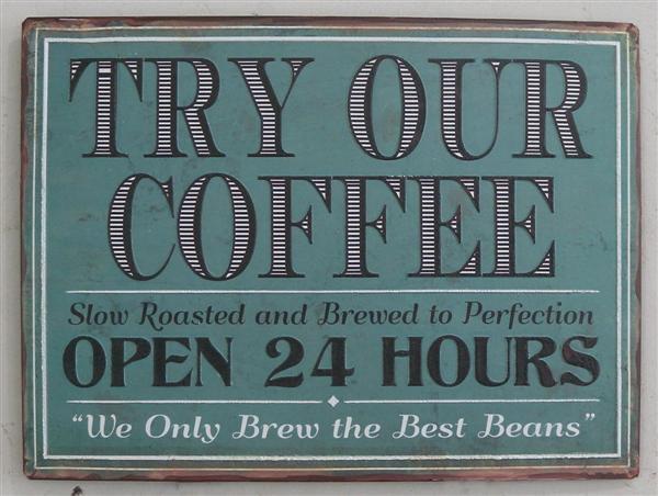 Plechová cedule Try our coffee - Zkus naši kávu