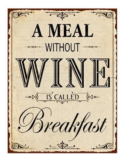 Plechová cedule A meal without wine - Víno