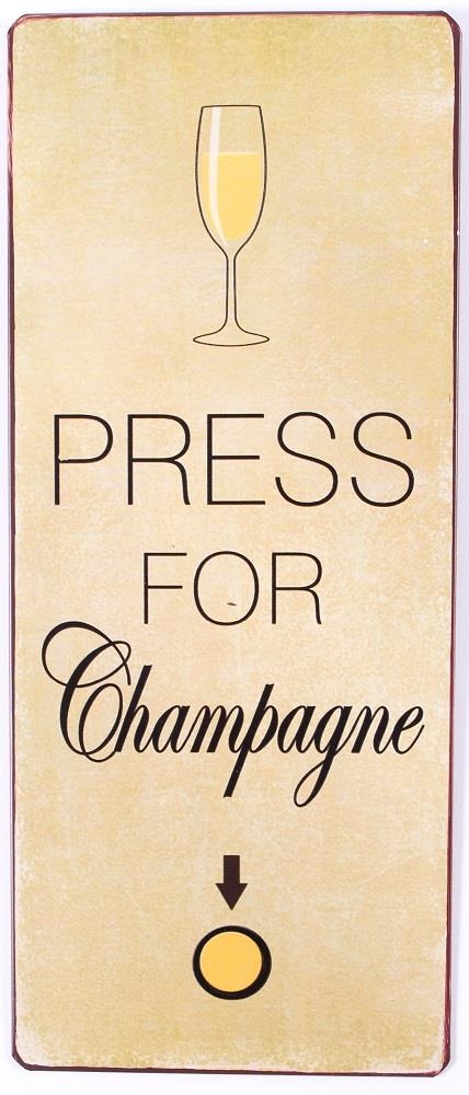 Plechová cedule Press for Champagne - šampaňské