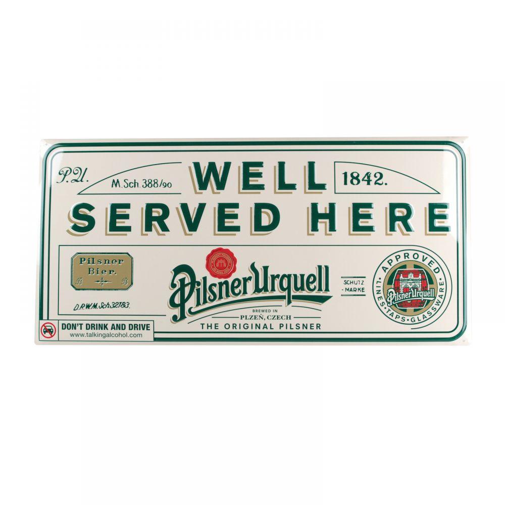 Originální plechová cedule Pilsner Urquell Well served here - 3D