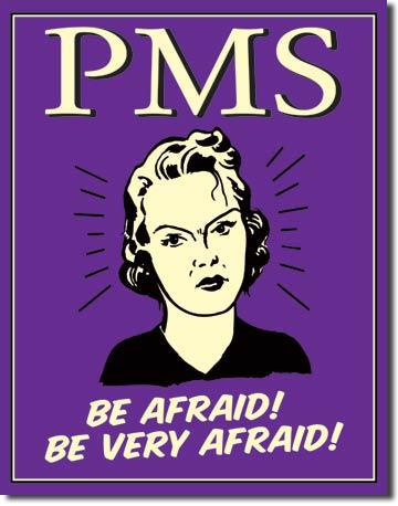 Plechová cedule PMS Be very afraid! AKCE!