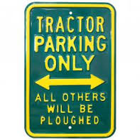 Plechová cedule Tractor Parking Only