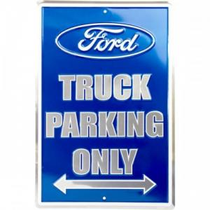 Plechová cedule Ford truck parking only