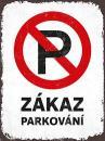 Plechová výstražná cedule - Zákaz parkování (červená)